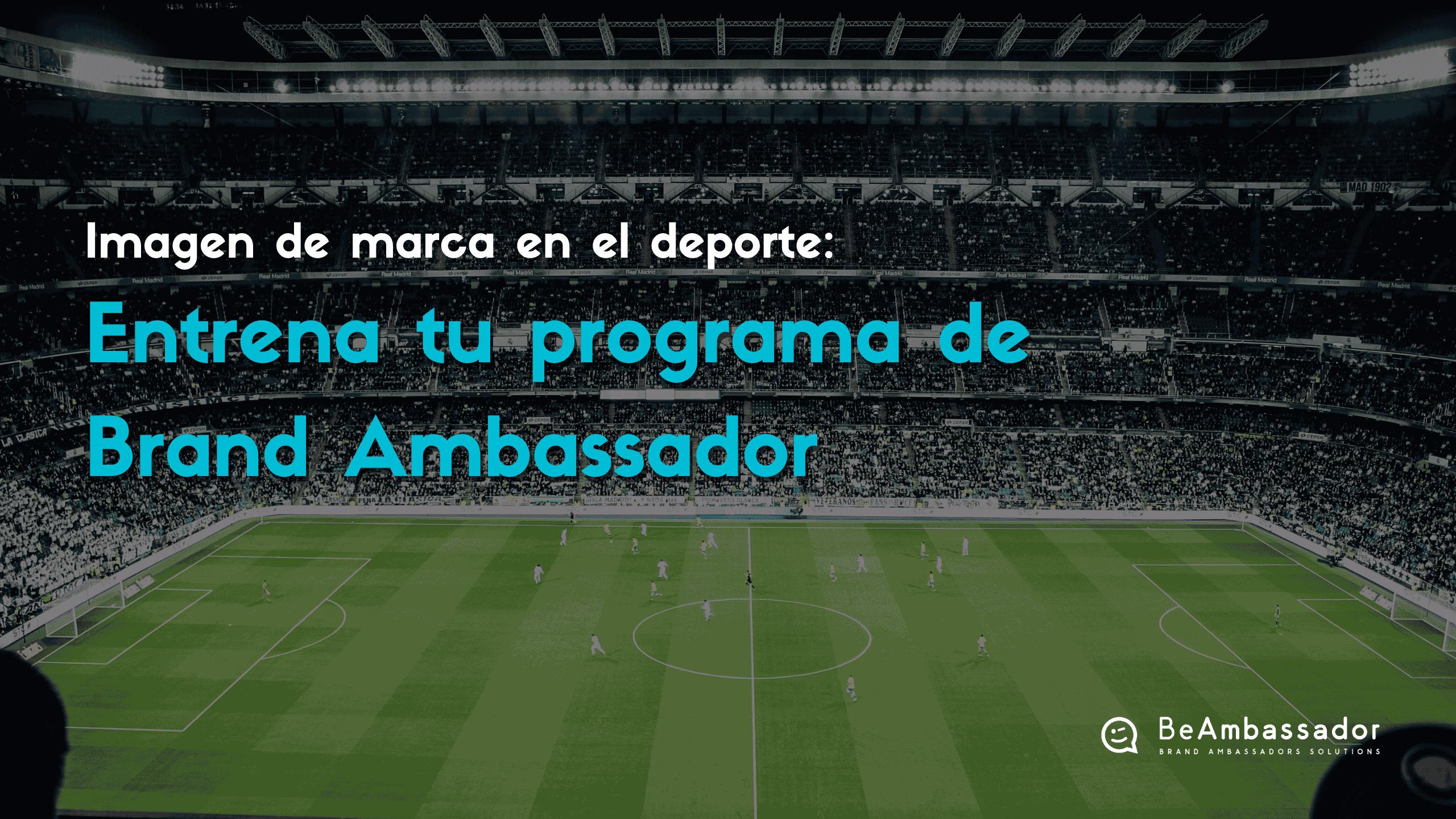 Imagen de Marca en el Deporte - Employee Branding BeAmbassador
