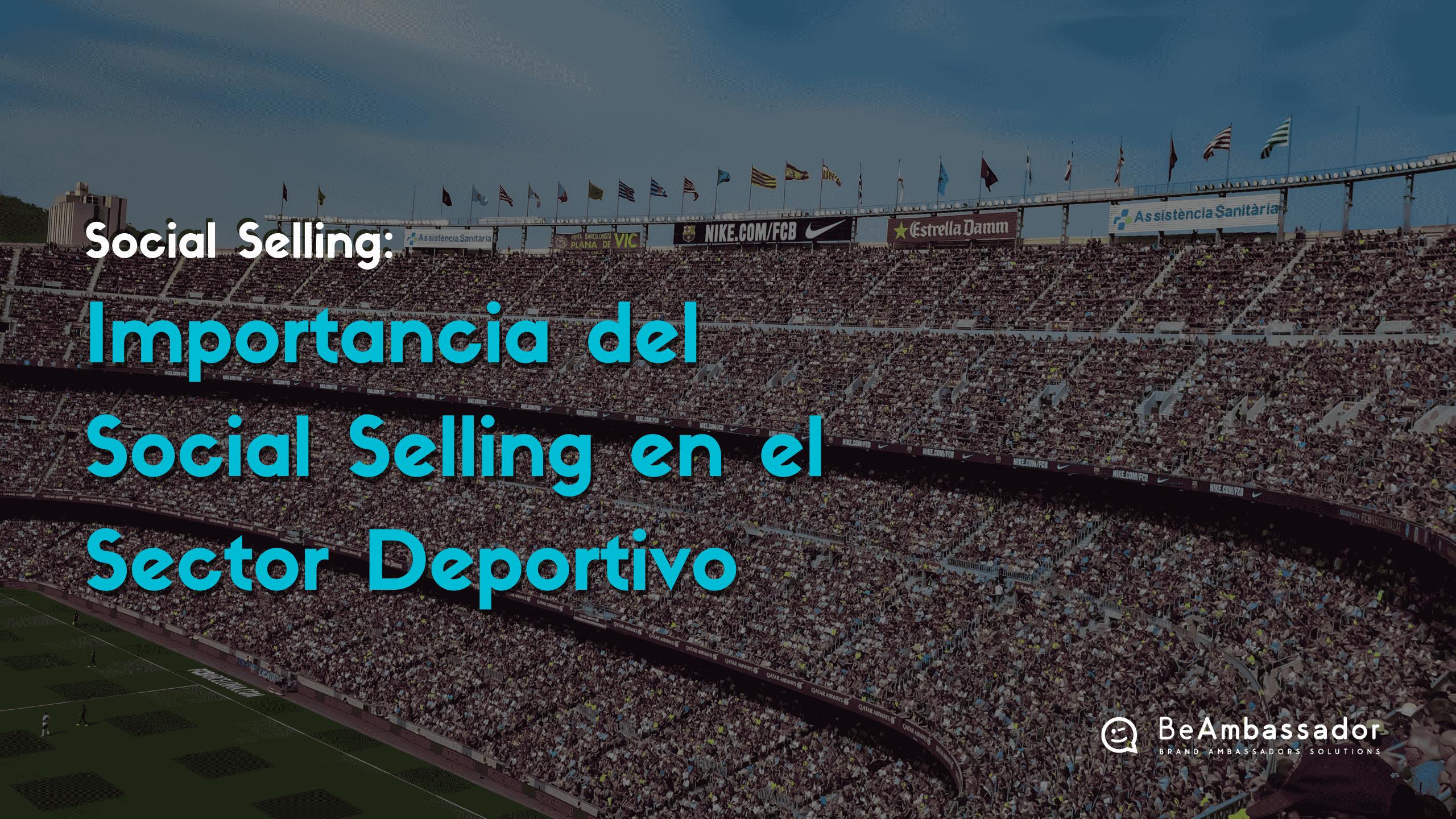 Social Selling en el Sector Deportivo