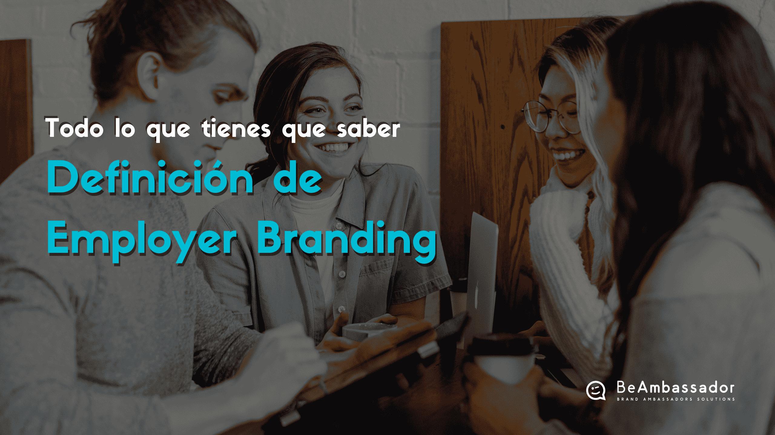 Definición de Employer Branding