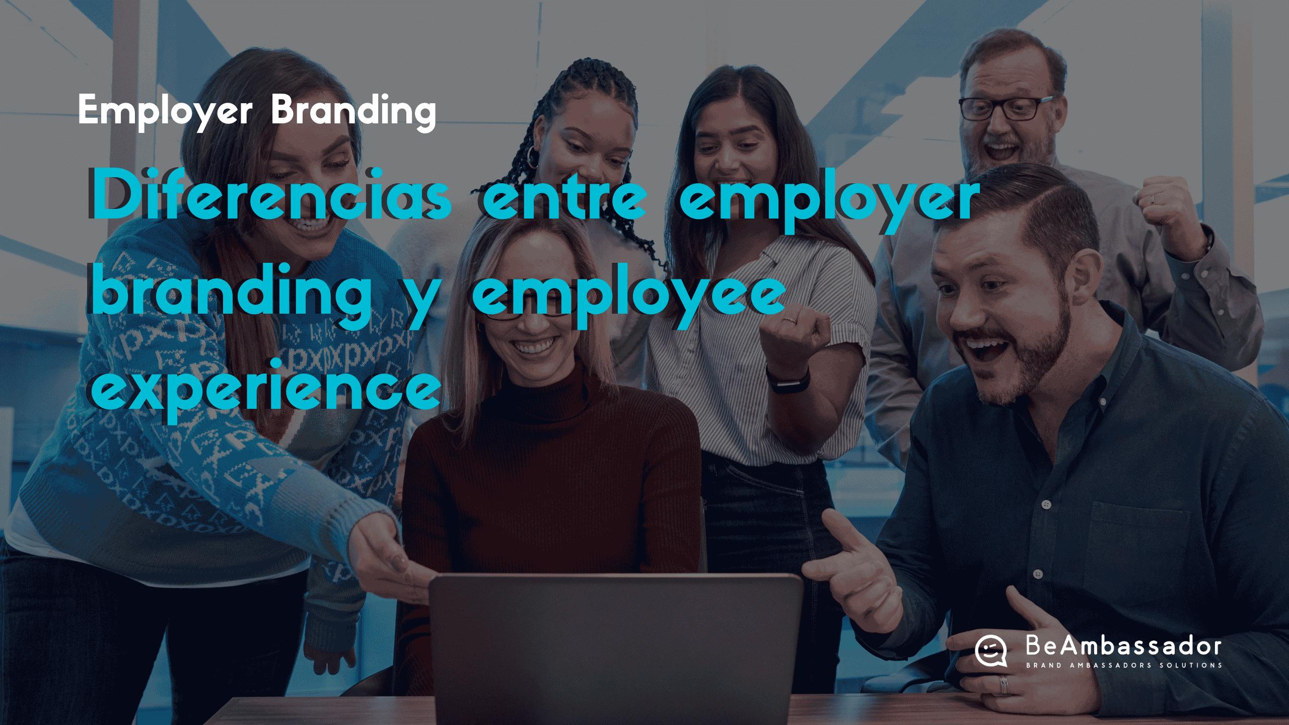Diferencias employer branding y employee experience